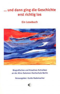 """Weisses Buchcover mit blau, rot, gelben abstrakten Bild in der Mitte """"... und dann ging die Geschichte erst richtig los"""""""
