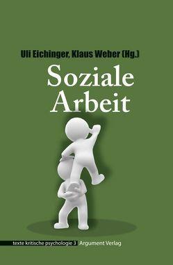 Soziale Arbeit: texte kritische psychologie 03