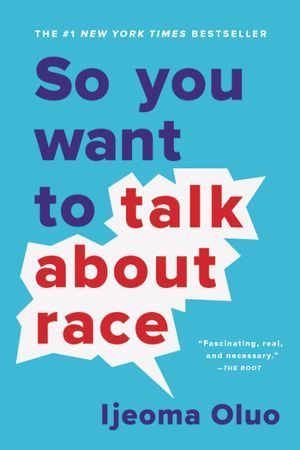 Buchcover So You Want To Talk about Race
