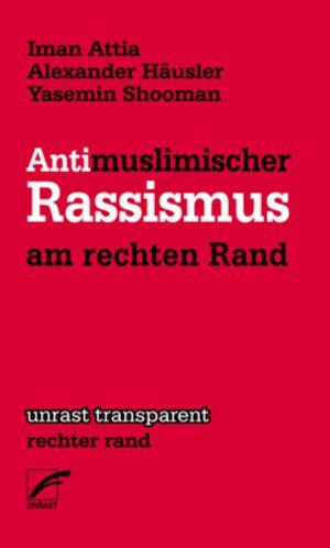 Antimuslimischer Rassismus am rechten Rand Buchcover